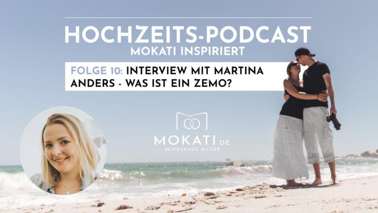 Was ist ein Zemo Zeremonienmeister - Interview mit Martina Anders Hochzeitsplanerin im Podcast für MOKATI