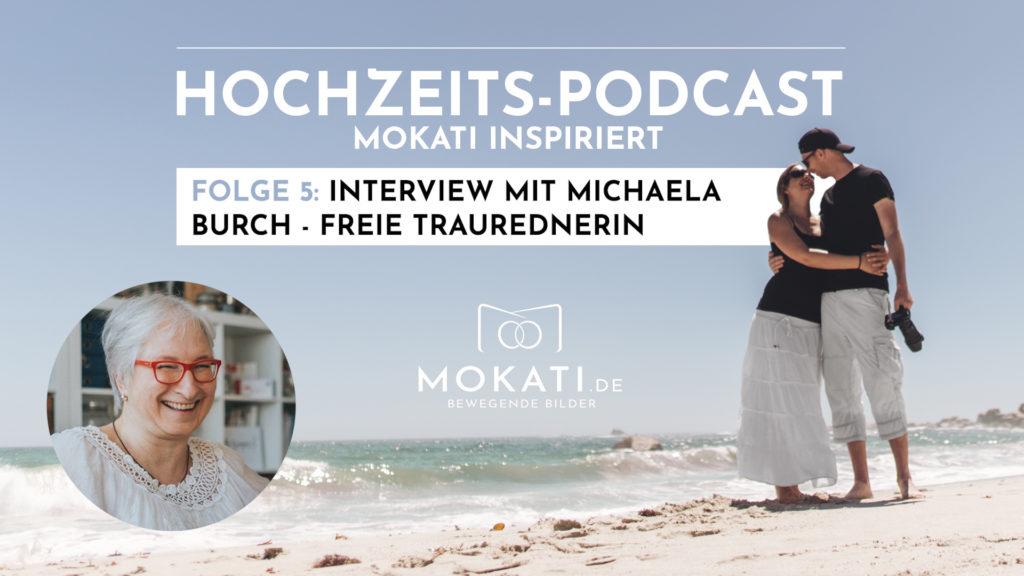 MOKATI Hochzeits-Podcast: im Interview mit Michaela Burch Die Hochzeiterin ist Freie Rednerin