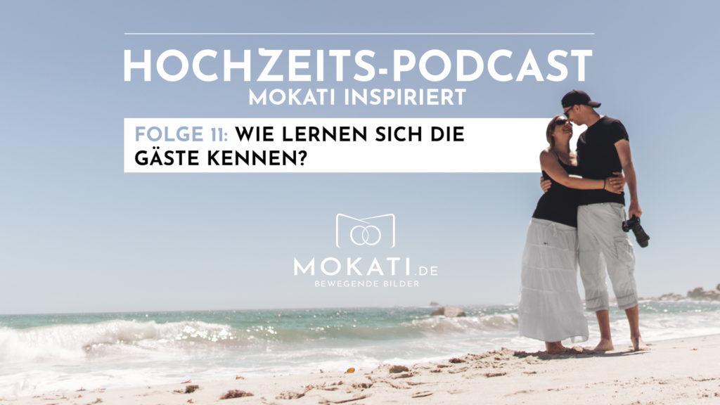 011-mokati-podcast-wie-lernen-sich-gaeste-kennen